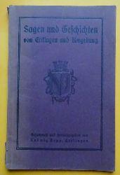 Bopp, Ludwig  Sagen und Geschichten von Ettlingen und Umgebung (Ein Beitrag zur Heimatkunde des Albtals)