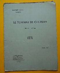Ravel, Maurice  Le Tombeau de Couperin (Suite pour le Piano / 6 pieces pour piano deux mains)