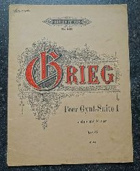 Grieg, Edvard  Peer Gynt-Suite I; Opus 46 Violine und Klavier (Sitt; Kriegsausgabe)