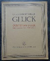 Gluck, Christoph Willibald:  Ouvertüre D-Dur für Streicher und Generalbass (Hg. Rudolf Gerber)