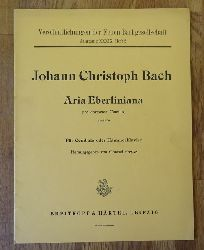 Bach, Johann Christoph:  Aria Eberliniana pro dormente Camillo, variata (Hg. Conrad Freyse; Für Cembalo und Hammerklavier)  1. Auflage