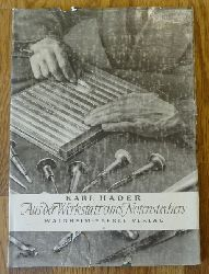 Hader, Karl:  Aus der Werkstatt eines Notenstechers 1. Ausgabe