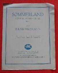 Weismann, Julius  Sommerland Opus 32 (Fünf Klavierstücke - ziemlich rasch)