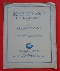 Weismann, Julius  Sommerland Opus 32 (Fünf Klavierstücke - Ziemlich langsam)