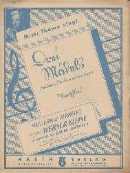 Albrecht, Werner (Worte) und Werner (Musik) Kleine  Mimi Thoma singt: 3 (Drei) Mädels (Die Lore und die Lene und die Liese) (Marschlied, Bearb. Bruno Hartmann; Gesang und Klavier)