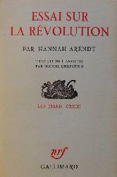 Arendt, Hannah  Essai sur la Revolution (Les Essais CXXIII. Traduit de l
