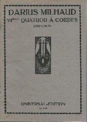 Milhaud, Darius:  VIieme (Siexieme) Quatuor a Cordes (Partition)