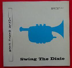 Tony`s Dixie Club  Swing the Dixie