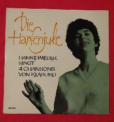 Wieder, Hanne  Die Harfenjule (Hanne Wieder singt 4 Chansons von Klabund)