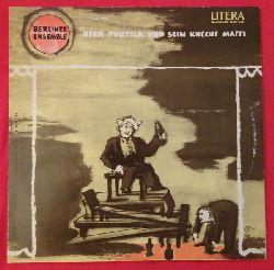 Brecht, Bertolt (Text) und Paul (Musik) Dessau  Berliner Ensemble. Herr Puntila und sein Knecht Matti