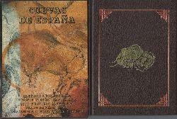 diverse Autoren  Cuevas de Espana (Altamira, Puente Viesgo, Tito Bustillo, Valporquero, Mallorca)