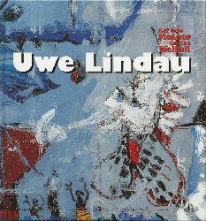 """Lindau, Uwe  Auf dem Meteor durchs Weltall (Hg. Axel Heil, anlässlich der Ausstellung """"Uwe Lindau - Auf dem Meteor durchs Weltall"""" im Museum Schloss Ettlingen)"""