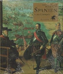 Spanien - Bennassar, Bartolomé; Bernard Vincent und Renate (Übers.) Warttmann:  Spanien (16. und 17. Jahrhundert)  1. Auflage