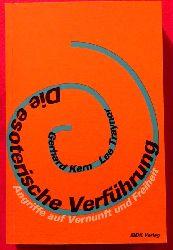 Kern, Gerhard; und Lee Traynor:  Die esoterische Verführung (Angriffe auf Vernunft und Freiheit)  1. Auflage