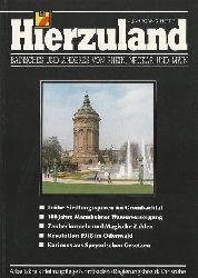 diverse Autoren:  Hierzuland 4. Jg. Heft 7 (Badisches und Anderes von Rhein, Neckar und Main)