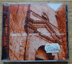 Godard, Michel  Castel del Monte (CD)