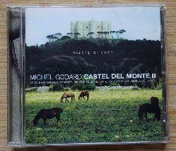 Godard, Michel  Castel del Monte II (CD)
