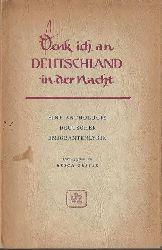 Grisar, Erich  2 Titel / 1. Denk ich an Deutschland in der Nacht (Eine Anthologie deutscher Emigrantenlyrik)