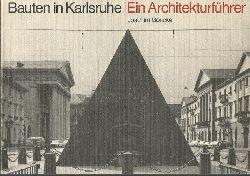 Göricke, Joachim  Bauten in Karlsruhe (Ein Architekturführer)