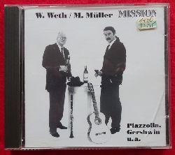 Weth, Wolfgang und Martin Müller  Mission (CD)