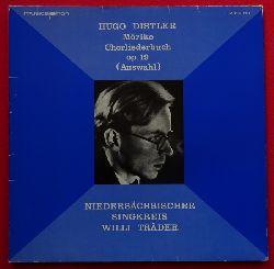 Distler, Hugo  Mörike Chorliederbuch Op. 19 (Auswahl) (Niedersächsischer Singkreis Beate Baucke, Alt; Leitung: Willi Träder)