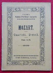Mozart, Wolfgang Amadeus  Quartett No. 2 D-moll (Quartett für 2 Violinen, Viola und Violoncell)