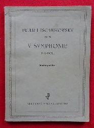 Tschaikowsky, Peter I.  V. Symphonie Op. 64 in E moll Studienpartitur (Vorwort dt.-russisch)