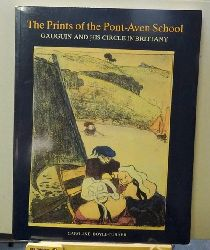 Boyle-Turner, Caroline  The prints of the Pont-Aven School (Gauguin & his circle in Brittany)