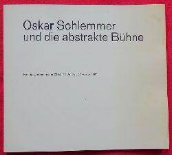 Altherr, Alfred (Geleitwort)  Oskar Schlemmer und die abstrakte Bühne (Ausstellung Zürich Kunstgewerbemuseum)