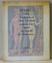 Mende, Matthias  Dürer A-Z (Sechzig druckgraphische Dürer-Variationen zeitgenössischer Künstler von Anderle bis Zimmermann)
