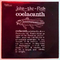 SIGNIERT - John The Fish:  Coelacanth LP 33 1/3