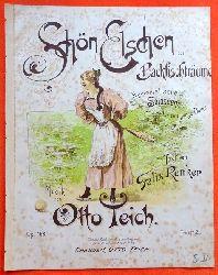 Teich, Otto  Schön Elschen oder Backfischträume (Humoristische Soloscene für eine junge Dame. Text von Felix Renker. Op. 158)