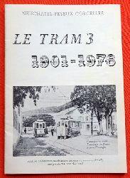 ANAT  Neuchatel - Peseux - Corcelles (Le Tram 3, 1901-1976)