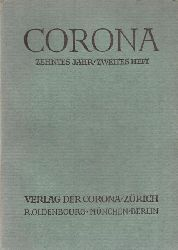 Bodmer, Martin  CORONA Neuntes (10.) Jahr, Erstes (2.) Heft (Zweimonatsschrift)