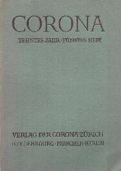 Bodmer, Martin  CORONA Neuntes (10.) Jahr, Erstes (5.) Heft (Zweimonatsschrift)