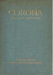 Bodmer, Martin und Herbert Steiner  CORONA Neuntes (1.) Jahr, Erstes (5.) Heft (Zweimonatsschrift)