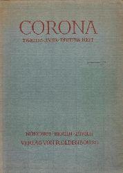 Bodmer, Martin und Herbert Steiner  CORONA Neuntes (2.) Jahr, Erstes (3.) Heft (Zweimonatsschrift)