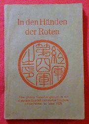 Harm, P. Aimo M.  In den Händen der Roten (Vom großen Vernichtungssturm in der deutschen Dominikanermission Tingchow (China-Fukien) im Jahre 1929