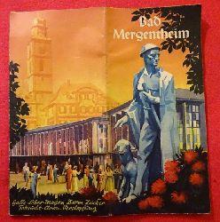 Werbebroschüre für Reisen nach Bad Mergentheim (Galle, Leber, Magen, Darm, Zucker, Fettsucht, Chron. Verstopfung)