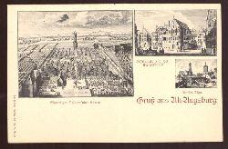 Ansichtskarte AK Gruß aus Alt-Augsburg (3 Motive. Ehemaliger Schauer`ischer Garten, Kesselmarkt und Heil. Kreutzergassen, Rothes Thor)