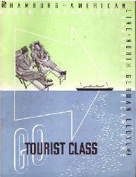 North German Lloyd  Hamburg-American Line. North German Lloyd. Tourist Class