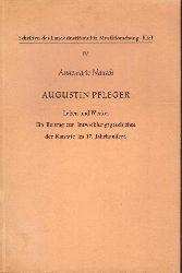 Nausch, Annemarie  Augustin Pfleger. Leben und Werke (Ein Beitrag zur Entwicklungsgeschichte der Kantate im 17. Jahrhundert)