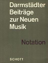 Ernst, Thomas:  Darmstädter Beiträge zur Neuen Musik IX / Notation Neuer Musik 1. Ausgabe