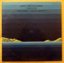 Abercrombie, John; Jan Hammer und Jack de Johnette  Timeless LP 33 1/3 UMin