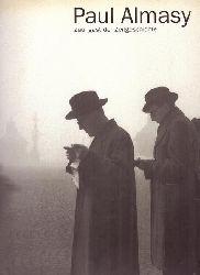 Almasy, Paul:  Zaungast der Zeitgeschichte 1. Auflage