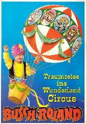 """Busch-Roland  Zirkusprogrammheft """"Traumreise ins Wunderland Circus"""""""
