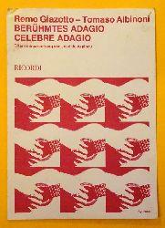 Giazotto, Remo und Tomaso Albinoni  Berühmtes Adagio / Celebre Adagio (Gitarrenbearbeitung v. Jose de Azpiazu)