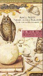 Albus, Anita  Paradies und Paradox (Wunderwerke aus fünf Jahrhunderten)