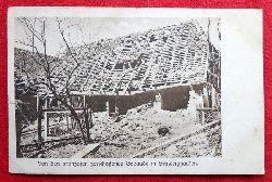 Ansichtskarte AK Schweighausen. Von den Franzosen zerschossenes Gebäude (Feldpost)