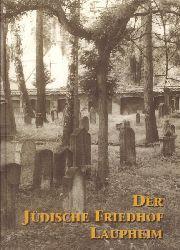 Hüttenmeister, Nathanja (Verfasser):  Der jüdische Friedhof Laupheim (Eine Dokumentation)  1. Auflage